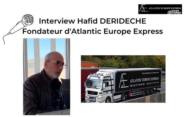 Interview Hafid Derideche Atlantic Europe Express Groupe Guyamier